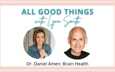 Dr. Daniel Amen: Brain Health