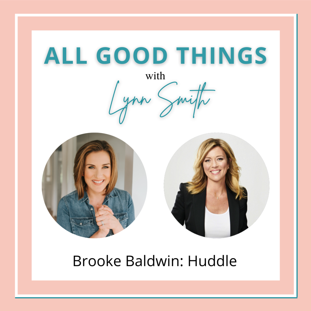 All Good Things podcast cover-Brooke Baldwin