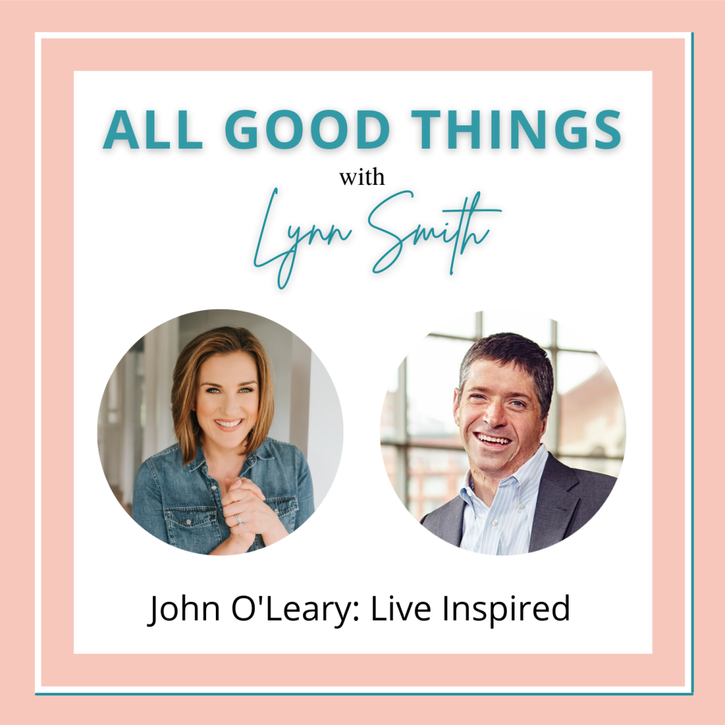 All Good Things podcast cover-John OLeary