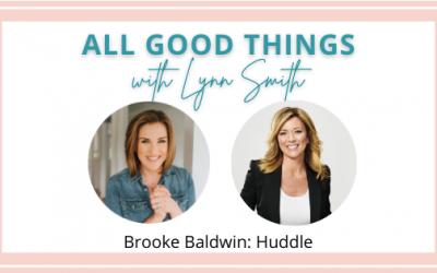 Brooke Baldwin: Huddle