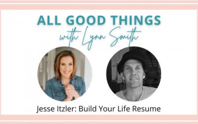 Jesse Itzler: Build Your Life Resume