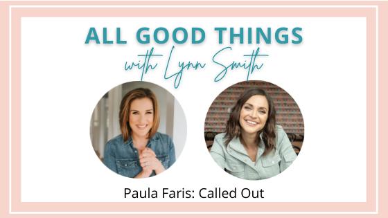 Paula Faris: Called Out