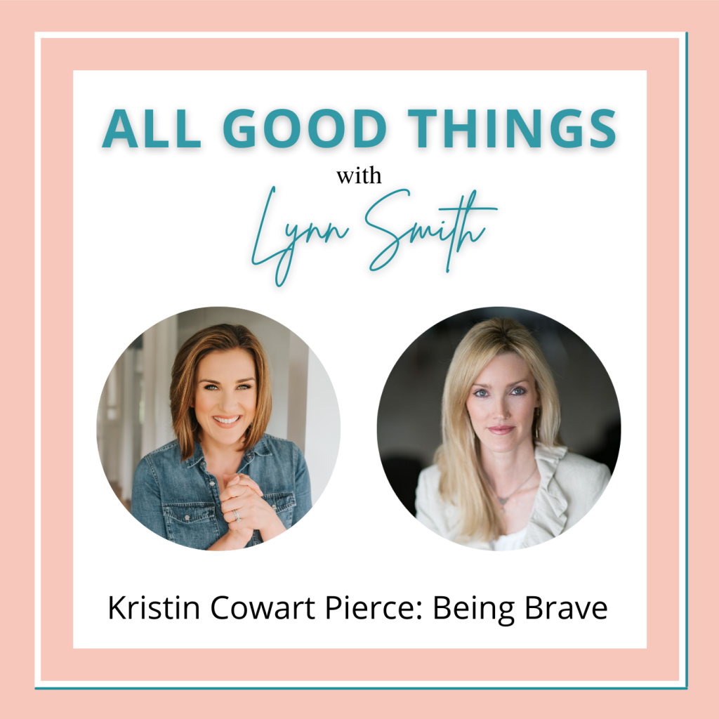 All Good Things podcast cover-Kristin Cowart Pierce