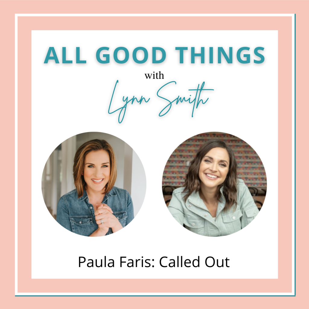 All Good Things podcast cover-Paula Faris
