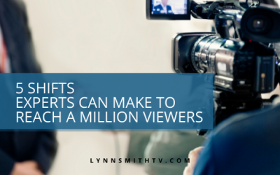 5 Shifts Experts Can Make to Reach a Million Viewers