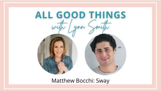 Matthew Bocchi: Sway