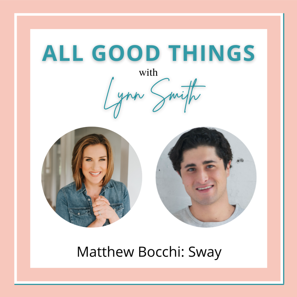 All Good Things podcast cover-Matthew Bocchi