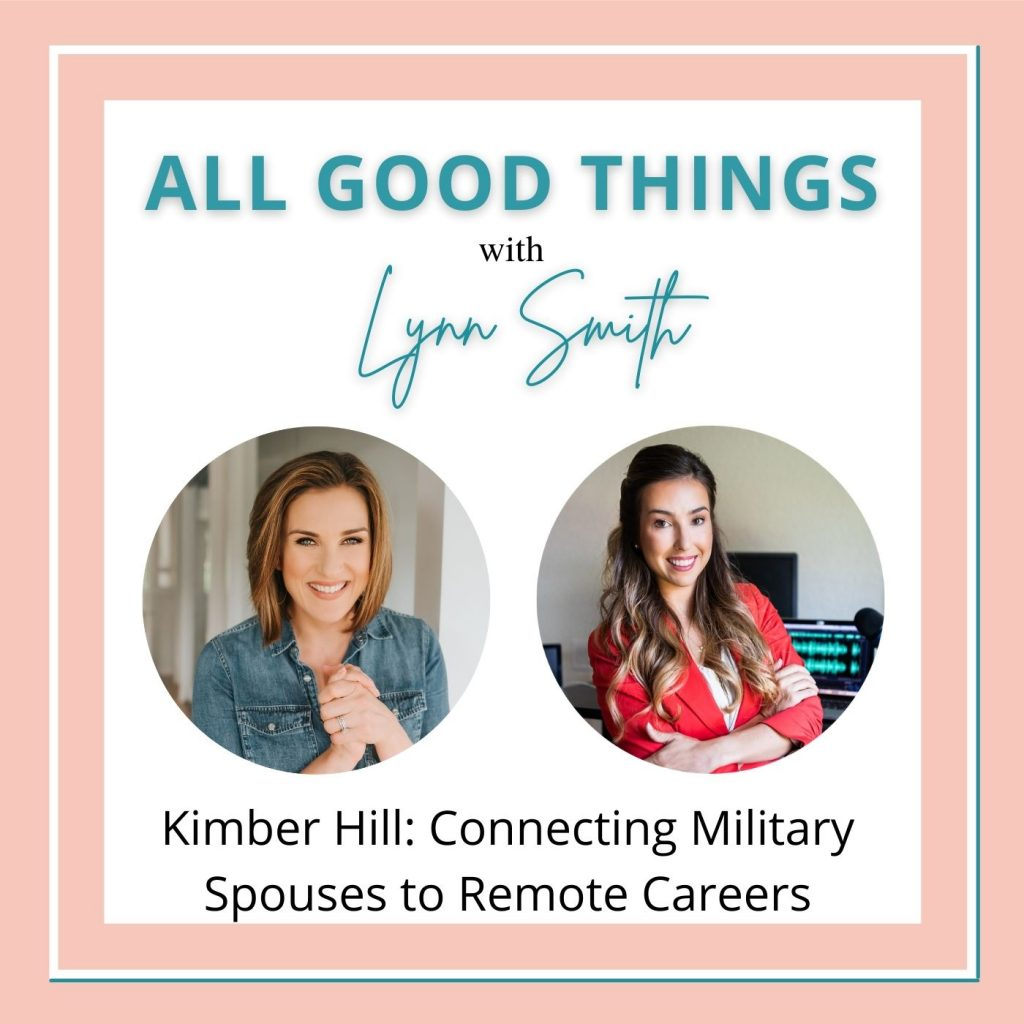 All Good Things podcast cover-Kimber Hill